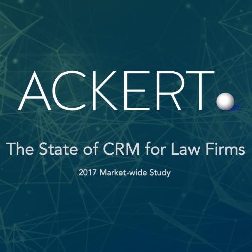Booklet of The State of CRM at Law Firms 2017 by Ackert Advisory