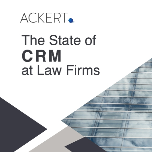 white paper on the state of CRM at law firms 2019 by Ackert Advisory