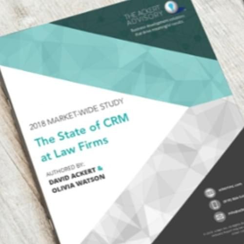 Booklet of The State of CRM at Law Firms 2018 by Ackert Advisory