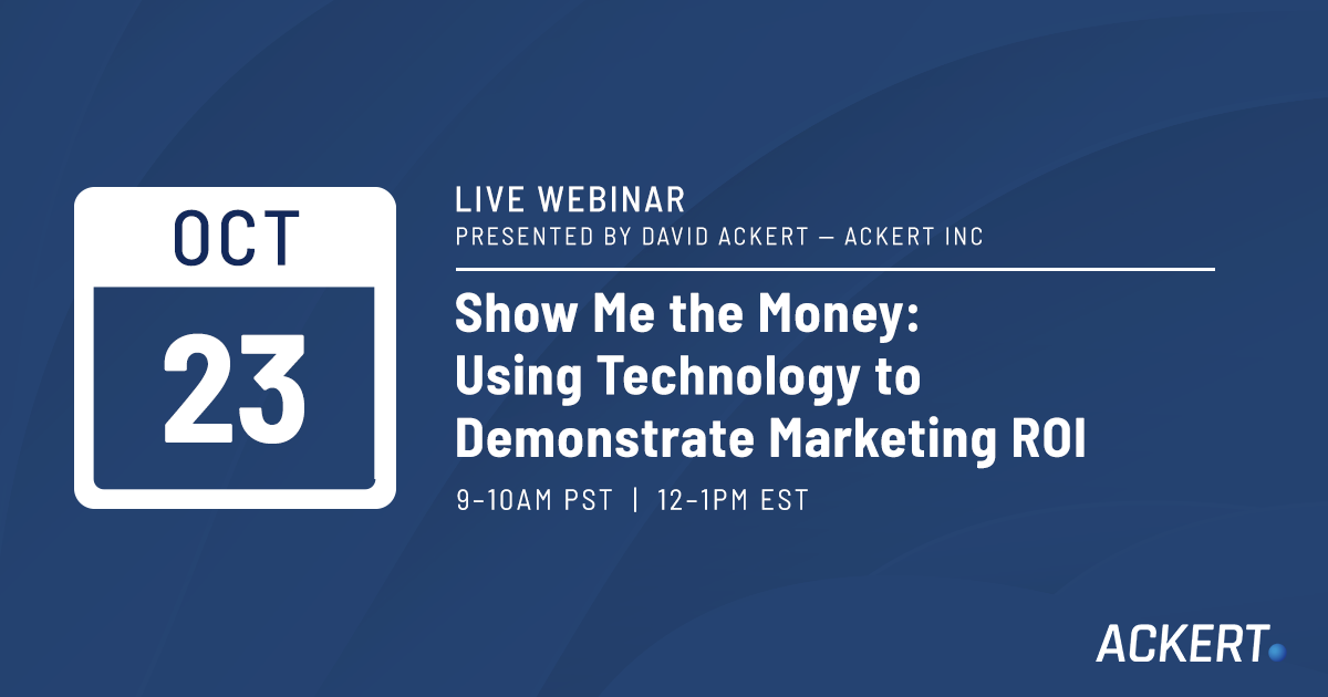 show me the money using technology to demonstrate marketing ROI