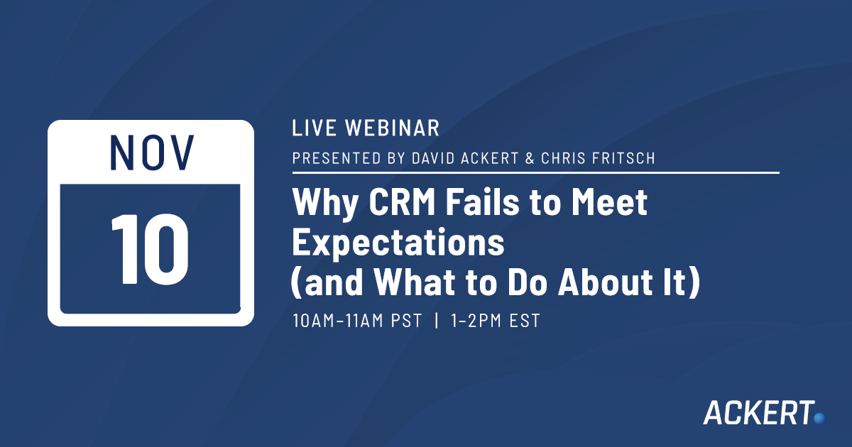 Why CRM Fails to Meet Expectations and What to Do About It